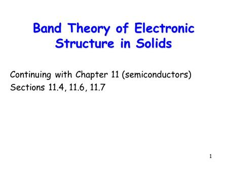 Band Theory of Electronic Structure in Solids
