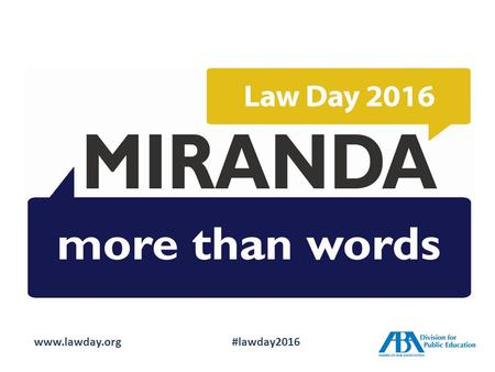 Www.lawday.org#lawday2016. Tracing Our Rights www.lawday.org#lawday2016.