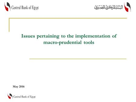 Issues pertaining to the implementation of macro-prudential tools May 2016.