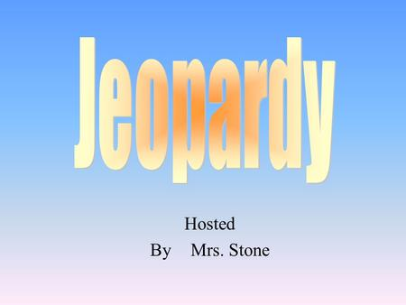 Hosted ByMrs. Stone 100 200 400 300 400 Character Analysis Fictional Narrative PersuasiveSummary 300 200 400 200 100 500 100.