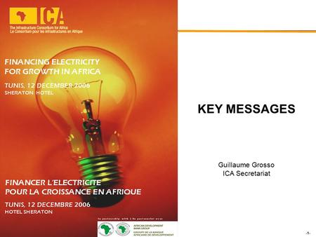 -1- June 2006 KEY MESSAGES Guillaume Grosso ICA Secretariat.