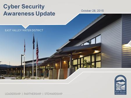 October 28, 2015 Cyber Security Awareness Update.