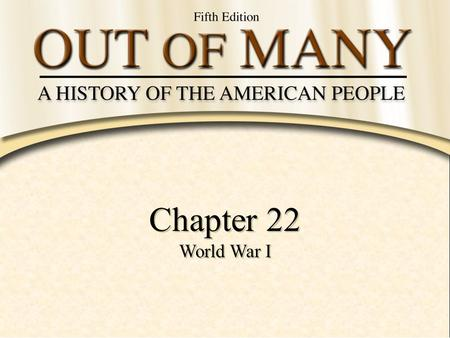 Chapter 22 World War I.