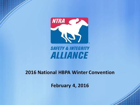 2016 National HBPA Winter Convention February 4, 2016.