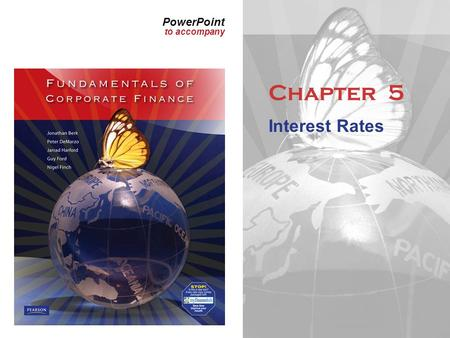 PowerPoint to accompany Chapter 5 Interest Rates.