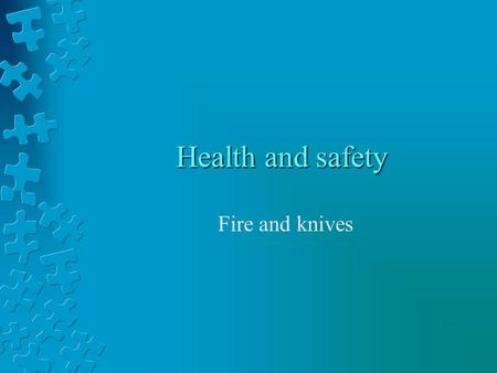 Health and safety Fire and knives. 1. The Catering Industry First Aid: Since 1982 it has been a legal requirement that adequate first aid equipment and.