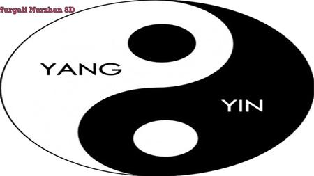 WHAT IS YIN AND YANG? Yinyang (yin-yang) is one of the dominant concepts shared by different schools throughout the history of Chinese philosophy. Ying.