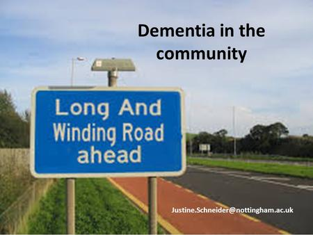 Dementia in the community