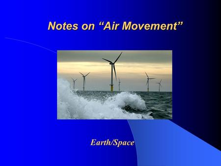 "Notes on ""Air Movement"""