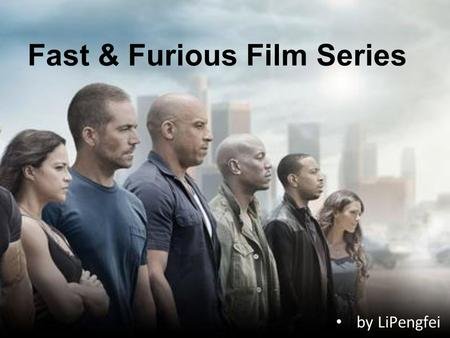 By LiPengfei Fast & Furious Film Series. New Words Inertial 惯性的 undercover agent 卧底 Debut 初次登台 DSS 美国外交安全部门 WWE 美国职业摔角 ( World Wrestling Entertainment.