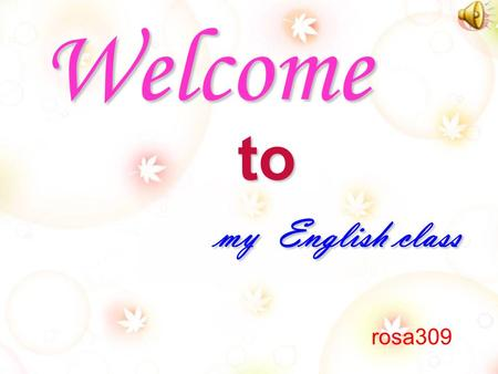 my English class Welcome to rosa309 I am very old now. I was born in China. Many people used me for calculating in the past, but now I am a bit lonely.