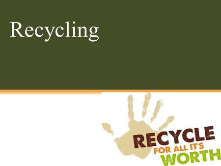 Recycling. Recycling is the process of collecting and processing materials that would otherwise be thrown away as trash and turning them into new products.