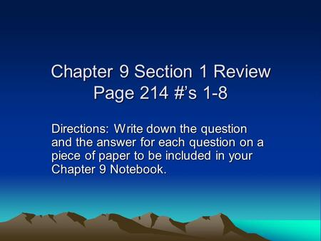 Chapter 9 Section 1 Review Page 214 #'s 1-8