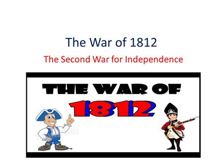 The Second War for Independence