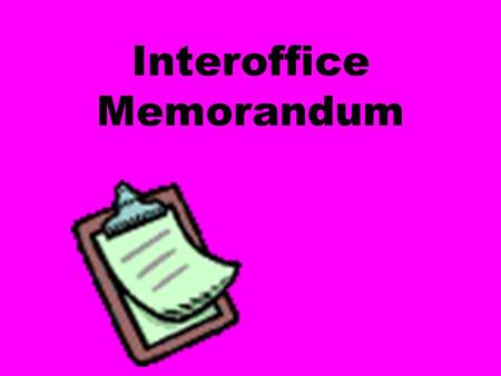Interoffice Memorandum