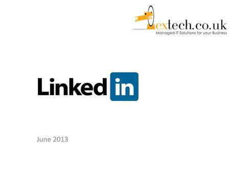 June 2013. Linkedin is a B2B social network for people in professional occupations which has seen phenomenal growth since it's inception over 10 years.