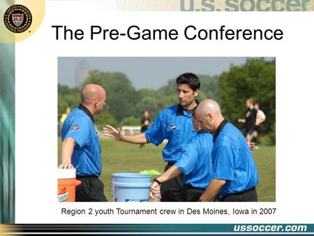 The Pre-Game Conference Region 2 youth Tournament crew in Des Moines, Iowa in 2007.