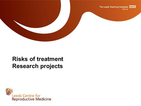 Risks of treatment Research projects. The IVF Pathway Treatment Risks MULTIPLE PREGNANCY AND THE ONE AT A TIME INITIATIVE Our wish is for you to achieve.