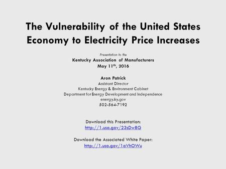Energy Data & Modeling January 26 th, 2016 Kentucky Energy and ...