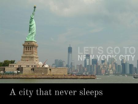 A city that never sleeps Jiří Furda. Content Basic Info Transport NYC Subway Manhatan Empire State Building Times Square Broadway Central Park Statue.
