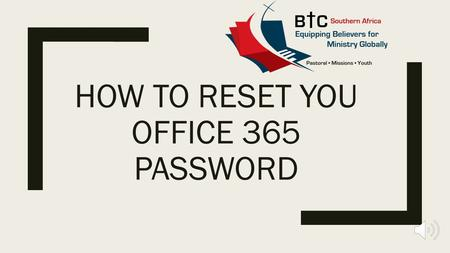 HOW TO RESET YOU OFFICE 365 PASSWORD Type www.login.microsoftonline.com into your internet browser.www.login.microsoftonline.com.
