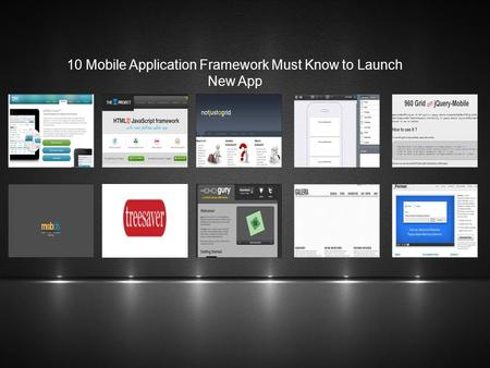10 Mobile Application Framework Must Know to Launch New App.