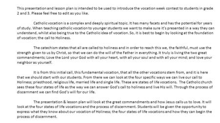This presentation and lesson plan is intended to be used to introduce the vocation week contest to students in grade 2 and 3. Please feel free to edit.