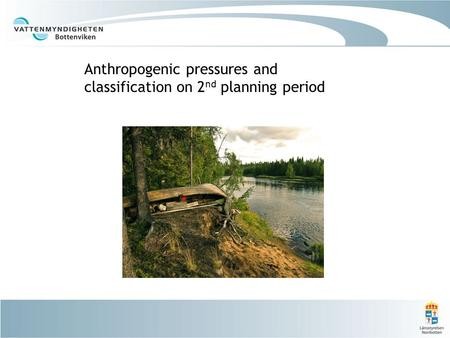 Anthropogenic pressures and classification on 2 nd planning period.