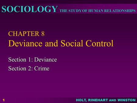 examine the relationship between deviance and 1 abstract in society, labeling can play an important role in how people interact with one another every day this research focuses on the relationship between internalization and deviance, two.