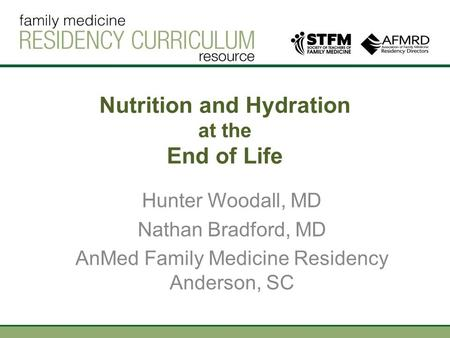 Nutrition and Hydration at the End of Life