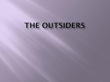 The OutsidersbyS. E. HintonMajor ThemeSocial Injustice The OutsidersbyS. E. HintonMajor ThemeSocial Injustice.