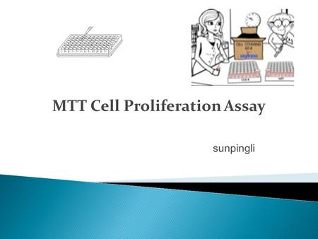MTT Cell Proliferation Assay sunpingli.  A simple assay to determine the viability and number of cells in culture through the formation of a colored.