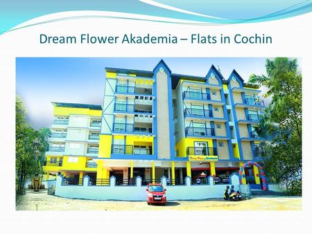 Dream Flower Akademia – Flats in Cochin. Floor Plans.
