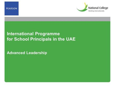 International Programme for School Principals in the UAE Advanced Leadership.
