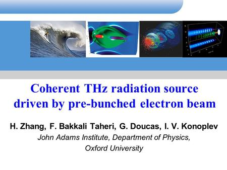 Coherent THz radiation source driven by pre-bunched electron beam