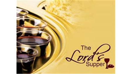 Study Objectives Help Lord's Supper observance become more meaningful Grow closer to God and our brethren Answer questions regarding the Lord's Supper.