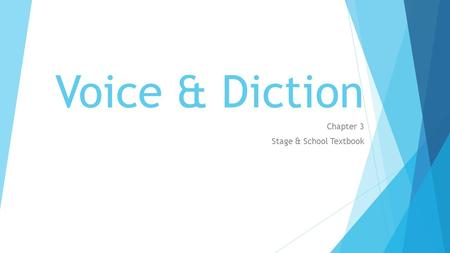 Voice & Diction Chapter 3 Stage & School Textbook.