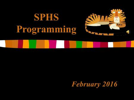 February 2016 SPHS Programming. SPHS Graduation Requirements  220 Credits  Community Service Hours (minimum 45 hours)