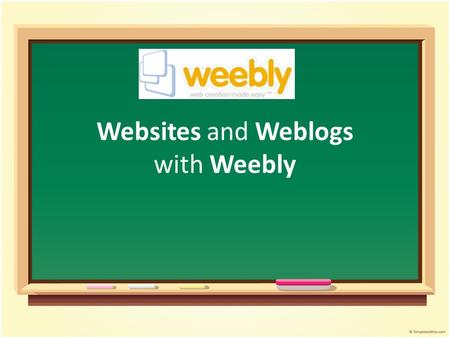 Websites and Weblogs with Weebly. Workshop Agenda Overview of Weebly Create your own website Create your blog Image Perfect Useful tools for your site.