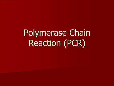Polymerase Chain Reaction (PCR). DNA DNA is a nucleic acid that is composed of two complementary nucleotide building block chains. The nucleotides are.