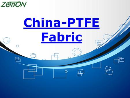 China-PTFE Fabric. Products PTFE (Teflon) Sheet 01 Non Stick Baking Mat 02 PTFE Mesh Conveyor Belt 03