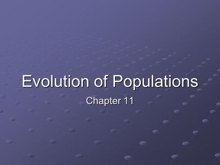 Evolution of Populations Chapter 11. Relative (allelic) frequency - the percentage of a particular allele (trait) in a gene pool. Natural Selection- In.