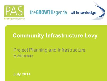 Community Infrastructure Levy Project Planning and Infrastructure Evidence July 2014.
