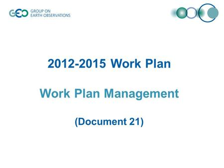 2012-2015 Work Plan Work Plan Management (Document 21)