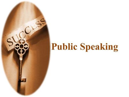 Public Speaking. Specific Objectives Speaking with confidence and competence in oral interactions and business meetings Understanding diverse audiences.