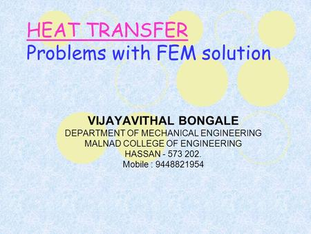 HEAT TRANSFER Problems with FEM solution