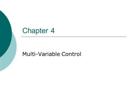 Multi-Variable Control