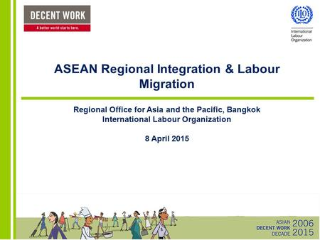 ASEAN Regional Integration & Labour Migration