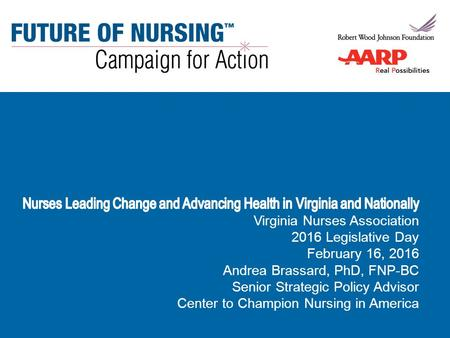Virginia Nurses AssociationFebruary 16, 2016 Andrea Brassard, PhD, FNP-BC.