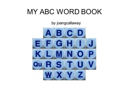 MY ABC WORD BOOK by joangcallaway.